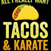 Funny Karate Design All I Want Taco Karate Light Poster