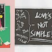 Greeting Card  Love Is Not Simple Poster