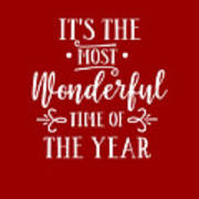 It's The Most Wonderful Time Of The Year Poster