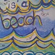 Life Is A Beach Poster