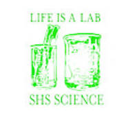 Life Is A Lab Poster
