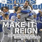 Make It Reign How The Resilient Royals Ran Off With A World Sports Illustrated Cover Poster