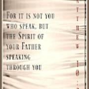 Matthew 10 20 Poster