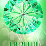 May Birthstone - Emerald Poster