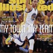 My Town, My Team Steph Curry And The Warriors Return The Sports Illustrated Cover Poster