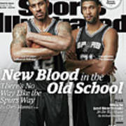 New Blood In The Old School, Theres No Way Like The Spurs Sports Illustrated Cover Poster
