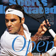 Open Your Mind What The World Can Learn From Roger Federer Sports Illustrated Cover Poster