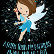 Pacifier Fairy Gift Idea Paci Fairy For Girlsboys Poster