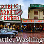 Pikes Place Public Market Center Seattle Washington Poster