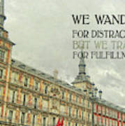 Plaza Mayor Quote Poster