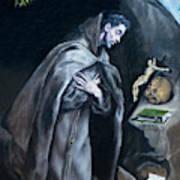 Saint Francis Kneeling In Meditation Poster