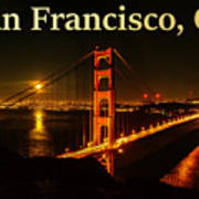 San Francisco Ca Golden Gate Bridge At Night Poster