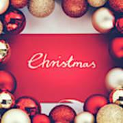 Silver Christmas Writing And Christmas Glass Balls. Poster