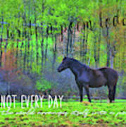 Spring Pasture Quote Poster