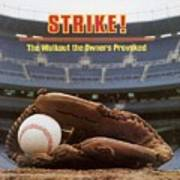 Strike The Walkout The Owners Provoked Sports Illustrated Cover Poster