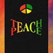 Teach Peace One Poster