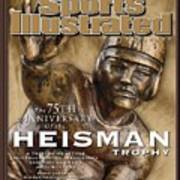 The 75th Anniversary Of The Heisman Trophy Issue Sports Illustrated Cover Poster