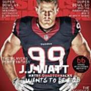 The Players Play Fantasy J.j. Watt Wants To Be A Qb, 2015 Sports Illustrated Cover Poster