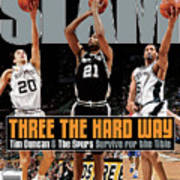 Three the Hard Way: Tim Duncan & The Spurs Survive for the Title SLAM Cover Poster