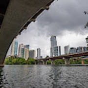 Urban Skyline Of Austin Buildings From Under Bridge With Stormy  Poster