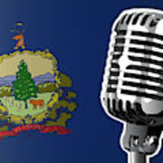Vermont Flag And Microphone Poster
