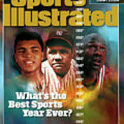 Whats The Best Sports Year Ever Sports Illustrated Cover Poster