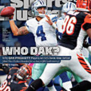 Who Dak Why Dak Prescott Plays Like Hes Been Here Before Sports Illustrated Cover Poster