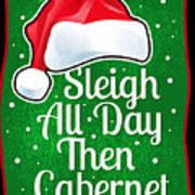 Wine Lover Funny Christmas Quote Cabernet Poster
