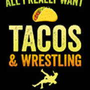 Wrestling All I Want Taco Silhouette Gift Light Poster