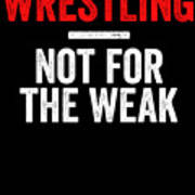 Wrestling Not For The Weak Red White Gift Light Poster