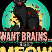 Zombie Cat Halloween Shirt Want Brains Right Meow Pun Poster
