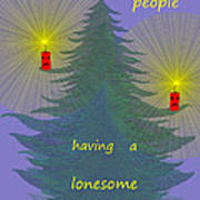 344 - Lonely People - Christmas Card   Art Print