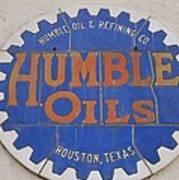 Vintage Humble Oils Sign Jefferson Texas Art Print