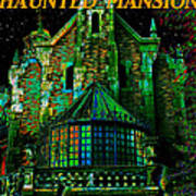 Haunted Mansion Poster Work A Art Print
