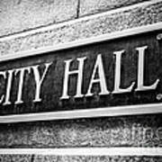 Chicago City Hall Sign In Black And White Art Print