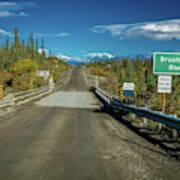 Denali Highway, Route 8, Bridge Crosses Art Print