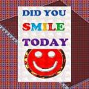 Did You Smile Today Background Designs  And Color Tones N Color Shades Available For Download Rights Art Print