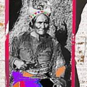 Geronimo With Pistol Ft. Sill Oklahoma Collage Circa 1910-2012 Art Print
