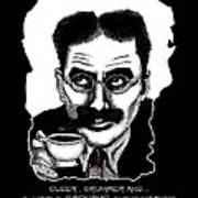 Groucho In The Morning Art Print
