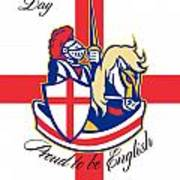 Happy St George Day Proud To Be English Retro Poster Art Print