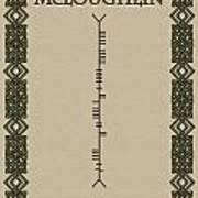 Mcloughlin Written In Ogham Art Print