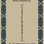 Murray Written In Ogham Art Print