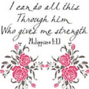 Philippians 4 13 Art Print