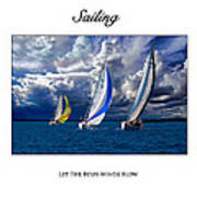 Sailing Let The Four Winds Blow Art Print