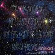 The Sight Of The Stars Makes Me Dream Art Print