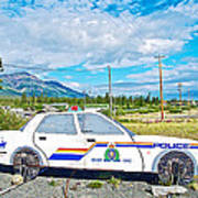 Watch Out For The Rcmp Near Destruction Bay In Yukon-canada Art Print