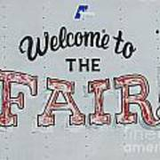 Welcome To The Fair Art Print