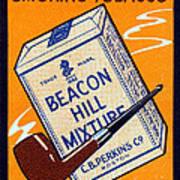 1910 Beacon Hill Pipe Tobacco Art Print