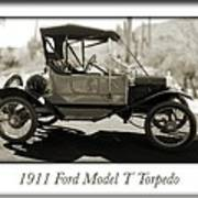 1911 Ford Model T Torpedo Art Print