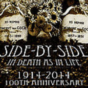 1914 - 2014 Side By Side - In Death As In Life Art Print